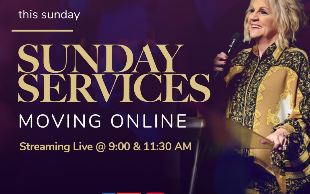 Sunday Services are Moving Online